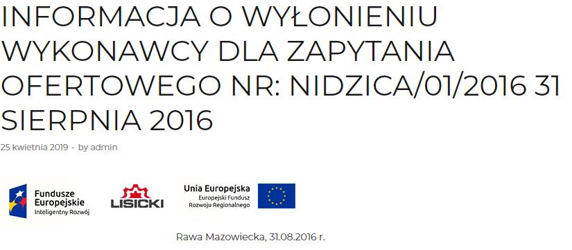 Informacja o wyłonieniu wykonawcy dla zapytanie ofertowego NR: Nidzica/01/2016 31 SIERPNIA 2016 5