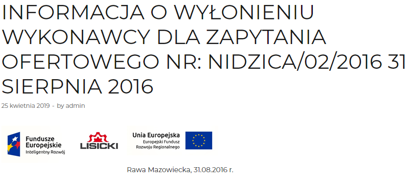 Informacja o wyłonieniu wykonawcy dla zapytania ofertowego NR: Nidzica/02/2016 31 SIERPNIA 2016 6