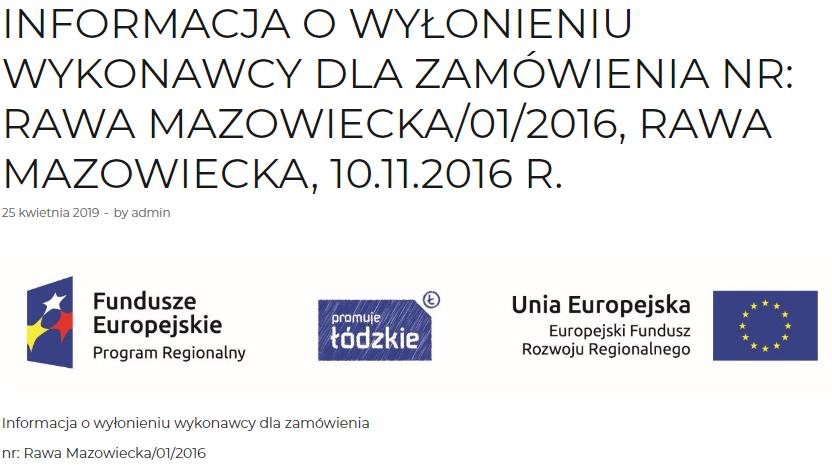 Informacja o wyłonieniu wykonawcy dla zamówienia NR: Rawa Mazowiecka/01/2016, RAWA MAZOWIECKA, 10.11.2016 R. 8