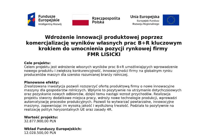 Wdrożenie innowacji produktowej poprzez  komercjalizację wyników własnych prac B+R kluczowym krokiem do umocnienia pozycji rynkowej firmy  FMR LISICKI 3